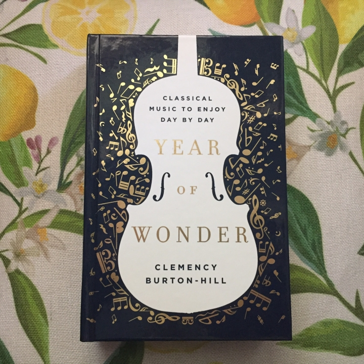 """A """"Year of Wonder""""-Ful Classical Music:June"""